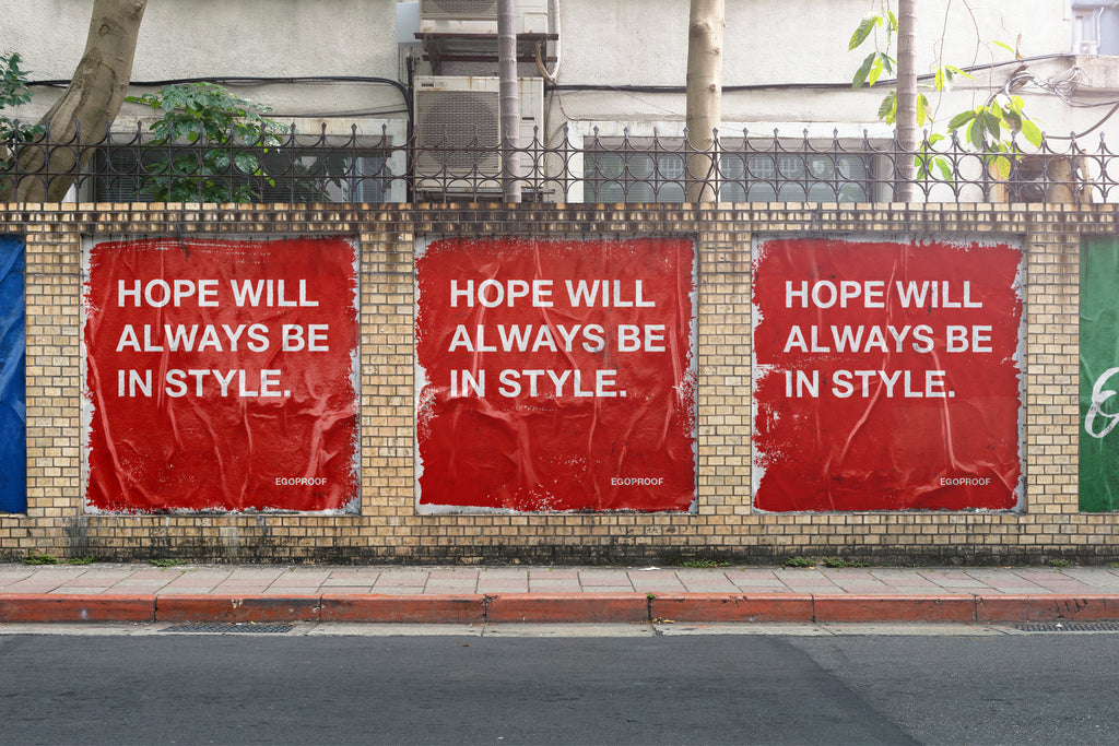 Hope Will Always Be In Style
