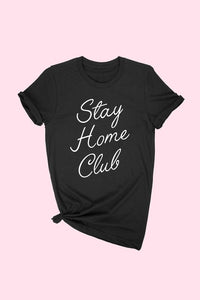 Stay Home Graphic T-Shirt