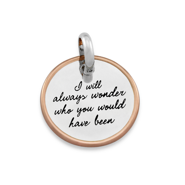 CANDID 'I will always wonder who you would have been' disc pendant
