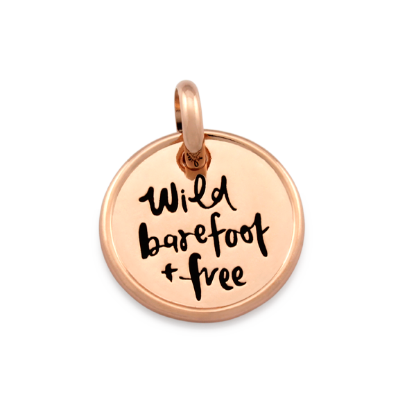 CANDID 'Wild barefoot and free' disc pendant