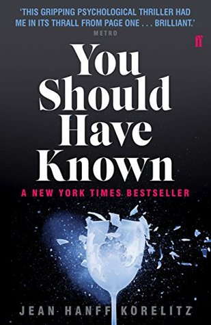 You Should Have Known - Jean Hanff Korelitz - Boekenmarkt de Markies