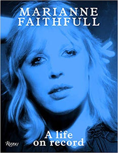 Marianne Faithfull. A Life on Record - Will Self - Boekenmarkt de Markies