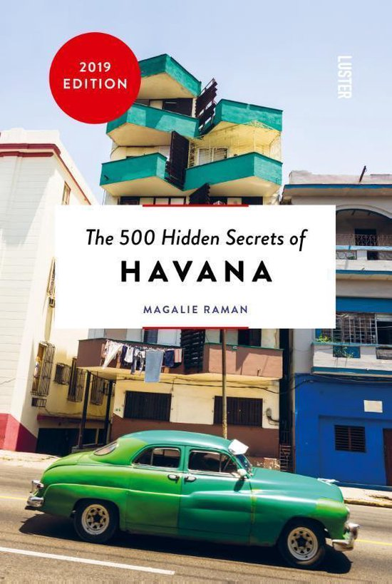 500 Hidden Secrets of Havana - Boekenmarkt de Markies