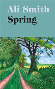 Spring - Ali Smith - Boekenmarkt de Markies