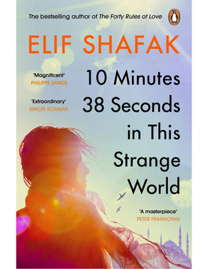 10 Minutes 38 Seconds in This Strange World Novel - Elif Shafak - Boekenmarkt de Markies
