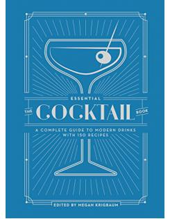 THE ESSENTIAL COCKTAIL BOOK - Megan Krigbaum - Boekenmarkt de Markies