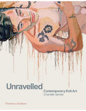 Unravelled - Contemporary Knit Art - Boekenmarkt de Markies