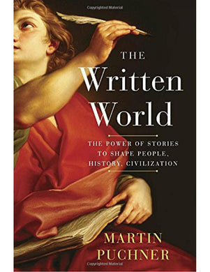 The Written World - Martin Puchner - Boekenmarkt de Markies