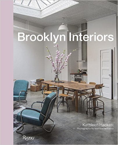 BROOKLYN INTERIORS - From Burnished to Polished, From Modern to Magpie - Boekenmarkt de Markies