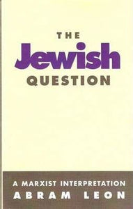 The Jewish Question - Abram Leon - Boekenmarkt de Markies