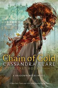 The Last Hours Book One: Chain of Gold - Cassandra Clare Collector's First Edition - Boekenmarkt de Markies