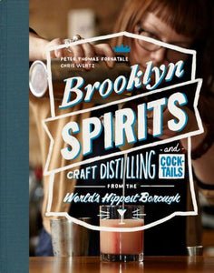 BROOKLYN SPIRITS - Peter Thomas Fornatale & Chris Wertz - Boekenmarkt de Markies