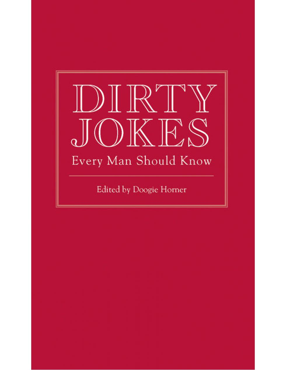 DIRTY JOKES EVERY MAN SHOULD KNOW - Boekenmarkt de Markies