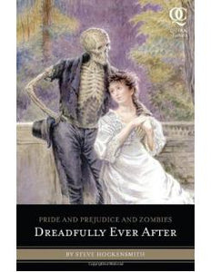 PRIDE AND PREJUDICE AND ZOMBIES Dreadfully Ever After - Steve Hockensmith - Boekenmarkt de Markies
