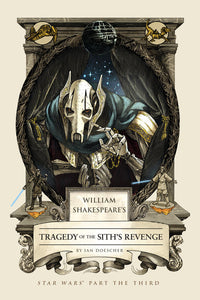 WILLIAM SHAKESPEARE'S TRAGEDY OF THE SITH'S REVENGE - Ian Doescher - Boekenmarkt de Markies