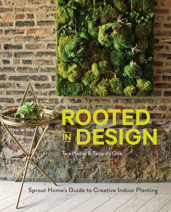 ROOTED IN DESIGN - Tara Heibel & Tassy de Give - Boekenmarkt de Markies