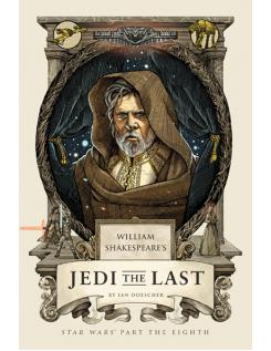 WILLIAM SHAKESPEARE'S JEDI THE LAST - Ian Doescher - Boekenmarkt de Markies