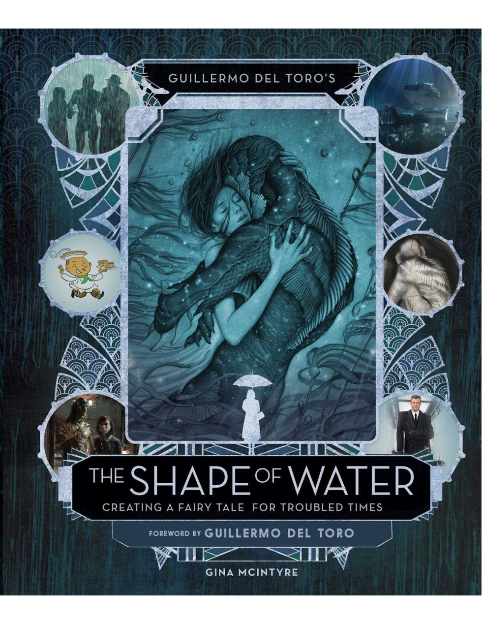 Guillermo del Toro's The Shape of Water: Creating a Fairy Tale for Troubled Times - Boekenmarkt de Markies