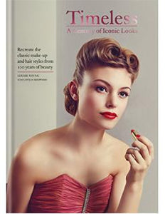 Timeless: A Century of Iconic Looks - Louise Young - Boekenmarkt de Markies