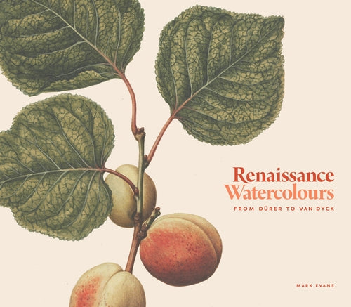 RENAISSANCE WATERCOLOURS - From Dürer to Van Dyck - Boekenmarkt de Markies