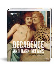 Decadence and dark dreams: Belgian Symbolism - Boekenmarkt de Markies