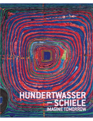 HUNDERTWASSER - SCHIELE Imagine Tomorrow - Boekenmarkt de Markies