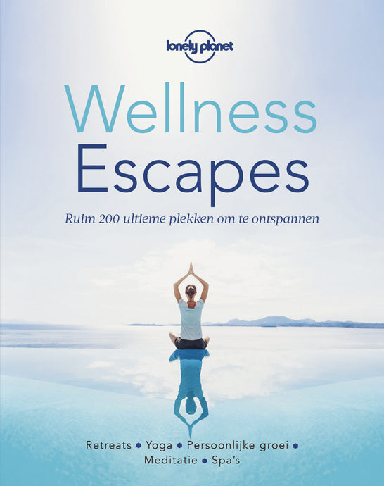 Wellness Escapes - Lonely Planet - Boekenmarkt de Markies
