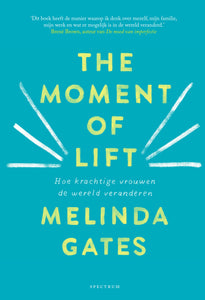 The moment of Lift - Melinda Gates - Boekenmarkt de Markies