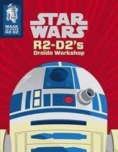 Star Wars R2-D2's Droïde workshop - Katrina Pallant - Boekenmarkt de Markies
