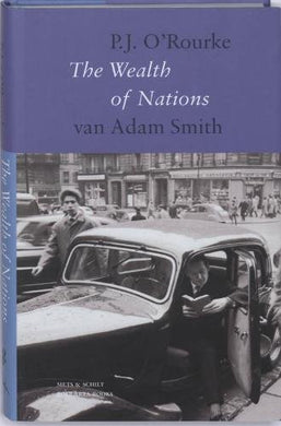 Over The Wealth of Nations van Adam Smith - P.J. O'Rourke - Boekenmarkt de Markies