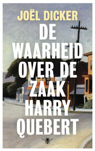 De waarheid over de zaak Harry Quebert - Joël Dicker - Boekenmarkt de Markies