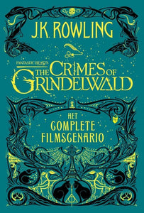 The Crimes of Grindelwald (Fantastic Beasts) Het complete filmscenario - J.K. Rowling - Boekenmarkt de Markies