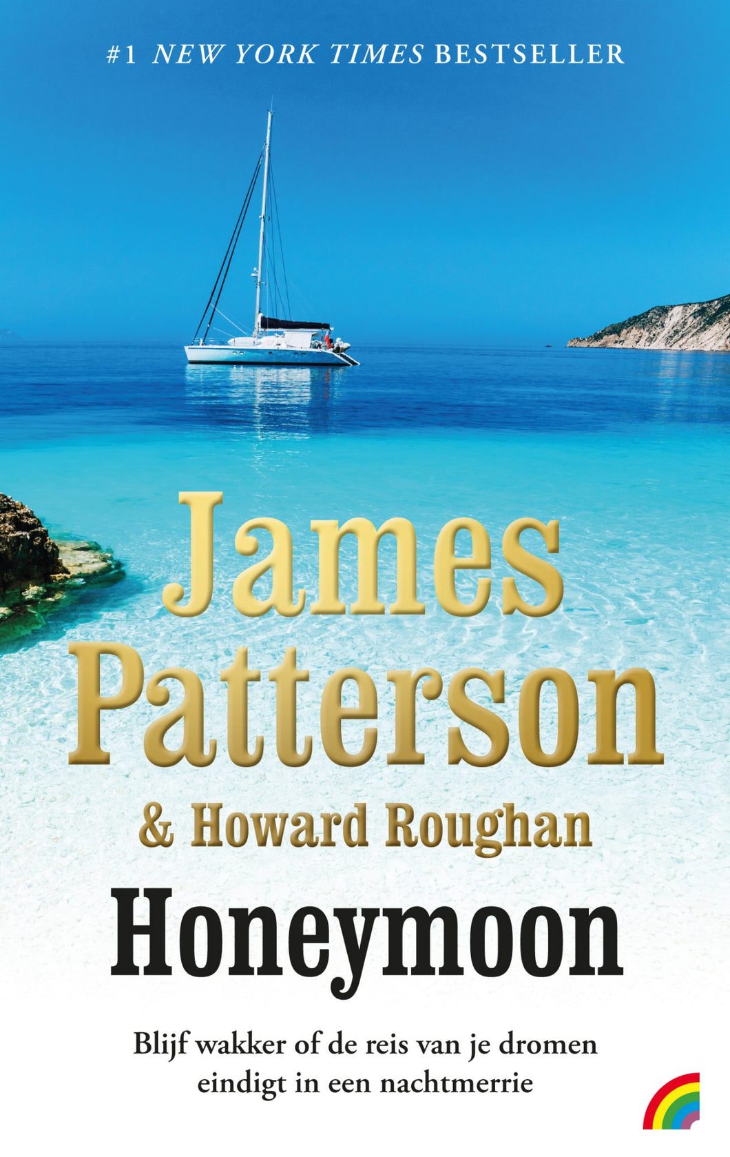 Honeymoon - James Patterson & Howard Roughan - Boekenmarkt de Markies
