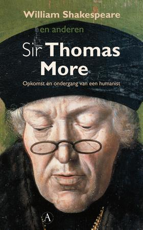 Shakespeare's Sir Thomas More - Anthony Munday & Henry Chettle - Boekenmarkt de Markies