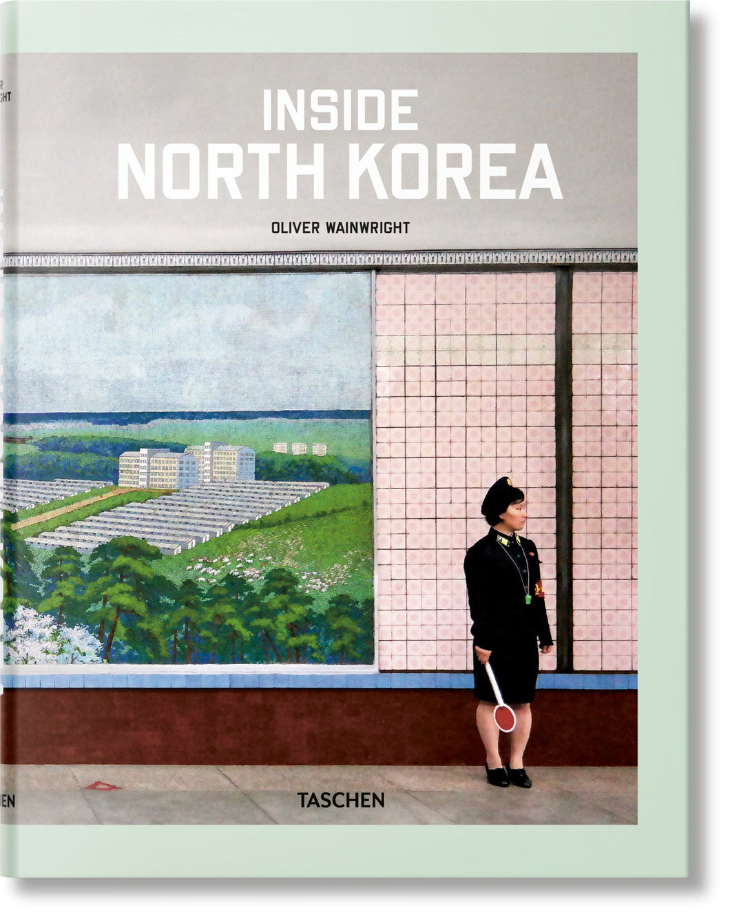 Inside North Korea - Oliver Wainwright - Boekenmarkt de Markies