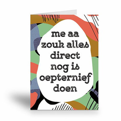 Me aa zouk alles direct nog is oepternief doen - Tante Colette - Boekenmarkt de Markies