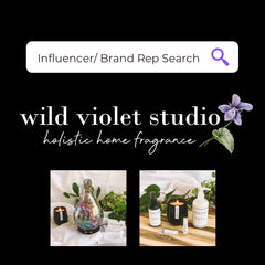 Wild Violet Studio Holistic Home Fragrance Influencer Brand Rep Search