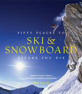 Fifty Places to Ski and Snowboard Before You Die—the 10th book in the popular Fifty Places series—takes readers to some of the world's most inspiring skiing/snowboarding destinations