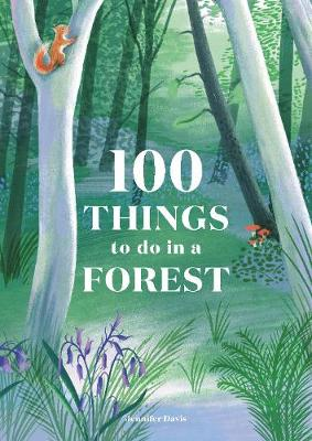 100 Things to do in the forest