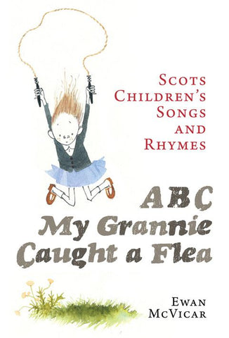 songs and rhymes for children scottish based book