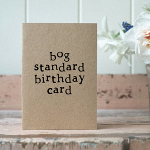 bog standard birthday card