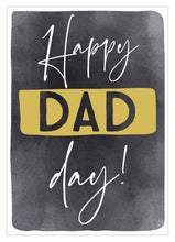 Load image into Gallery viewer, Father's Day card happy dad day