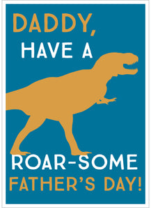 Father's Day card have a roarsome day daddy
