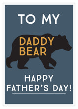 Load image into Gallery viewer, Father's Day card to my daddy bear