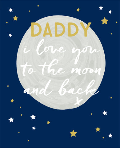 Father's Day card love you to the moon and back daddy