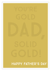 Father's Day card you're solid gold dad