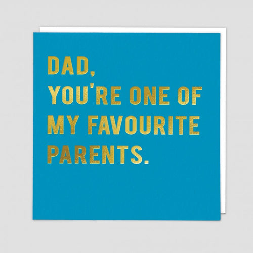 fathers day card you're one of my favourite parents