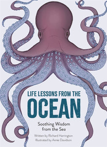 beautifully illustrated gift book, marine biologist Richard Harrington reveals the secrets of the ocean and how we can learn from them.