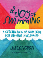 A beautiful book on the joys of swimming,  Illustrated and quotes.