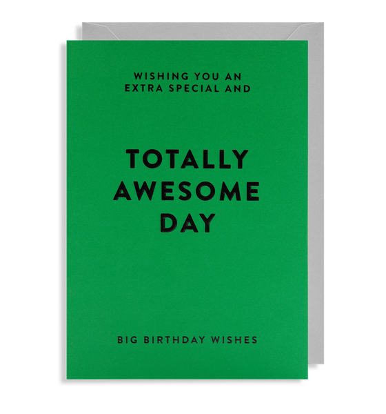 totally awesome day birthday card